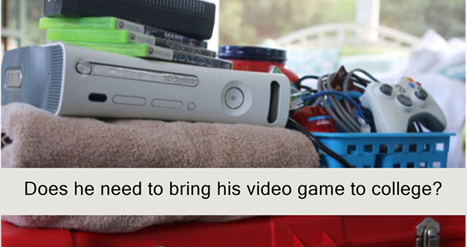 Will Your Gamer Survive College